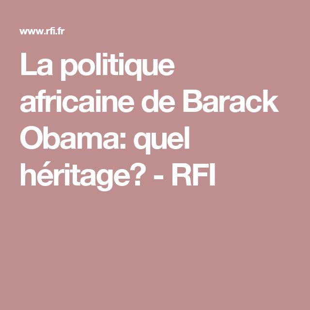 La politique africaine de Barack Obama: quel héritage? - RFI