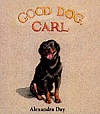 Good Dog, Carl for ages 3-5 years