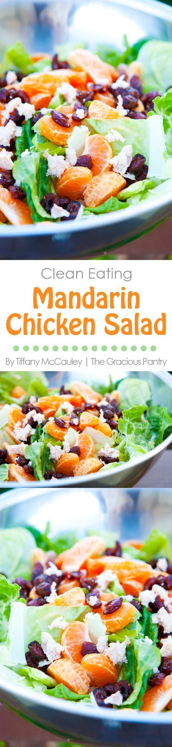 Clean Eating Recipes | Mandarin Chicken Salad | Salad Recipes ~ https://www.thegraciouspantry.com