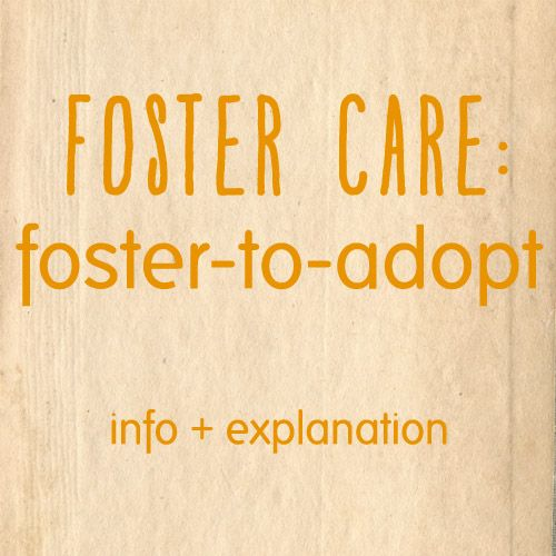 foster-to-adopt info and explanation