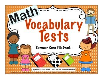 $ This pack of 6th grade math vocabulary tests go along with the bundle of the 6th grade common core vocabulary product in my store. Includes: 11 math vocabulary tests-Answer keys 125 math vocabulary words for 6th grade