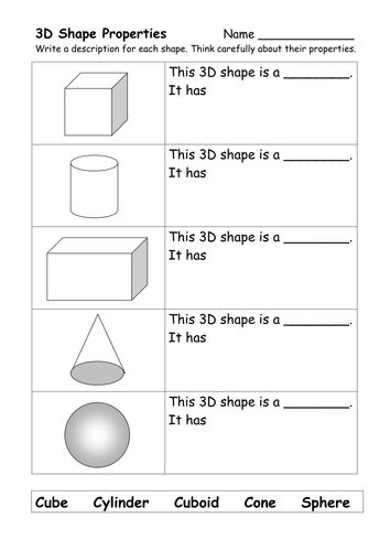 Worksheet to support children naming and describng the properties of 3d shapes. Simply differentiated.