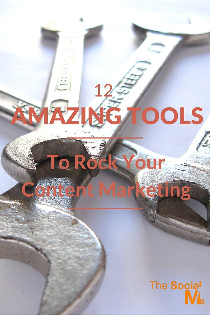 12 Amazing Tools To Rock Your Content Marketing (1)