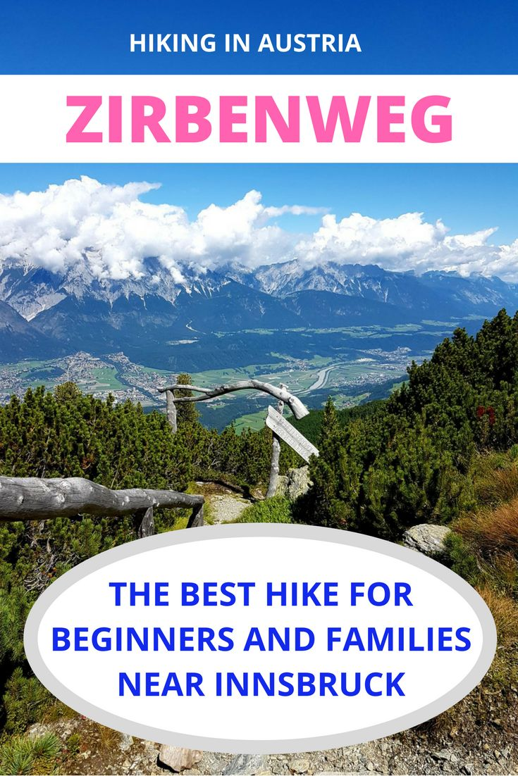 The Zirbenweg trail or stone pine trail near Innsbruck in Austria is an Alpine hike you can get addicted to. The 7km trail is easy and fun for beginners.
