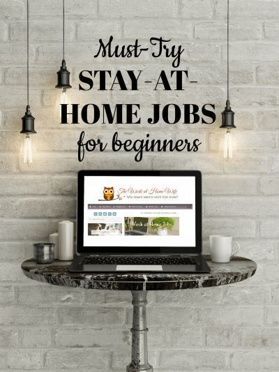 Awesome list of stay at home jobs that are great for beginners to work at home