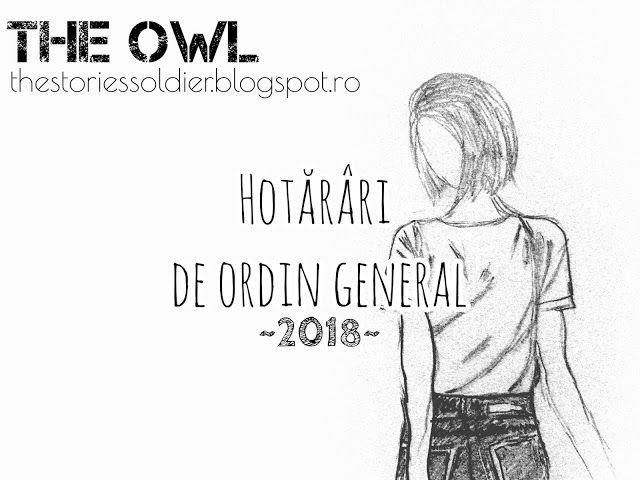 The Owl: Hotărâri de ordin general 2018