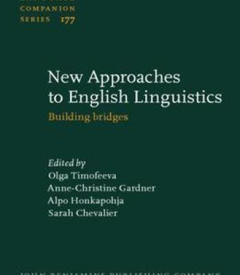 New Approaches To English Linguistics: Building Bridges PDF