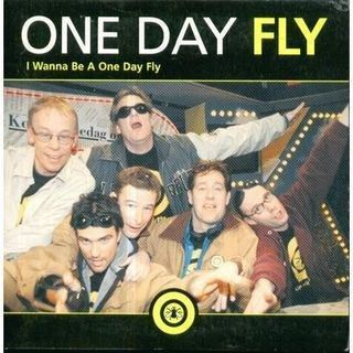 One Day Fly - I wanna be a one day fly
