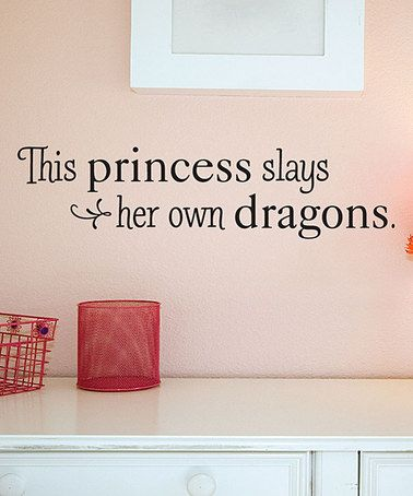 Love this 'Slays Her Own Dragons' Wall Quotes™ Decal on #zulily! #zulilyfinds