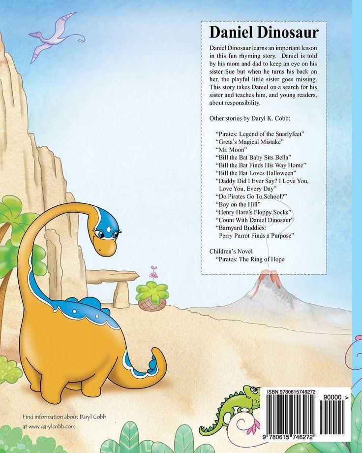 Daniel Dinosaur: Amazon.co.uk: Daryl K Cobb: 9780615746272: Books