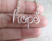 Hope Necklace Silver Wire Wrapped Necklace Wire Word Jewelry Personalized Necklace Wire Wrap    This is a sister in our hall who makes these.