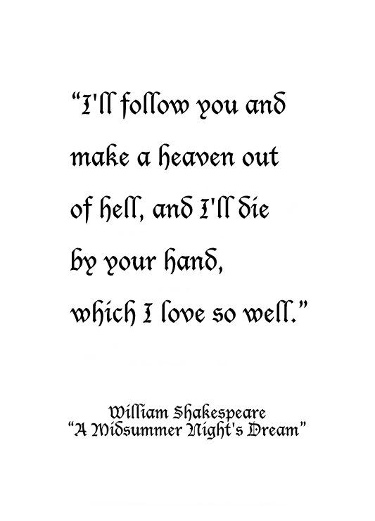 "William Shakespeare, from ""A Midsummer Night's Dream"""