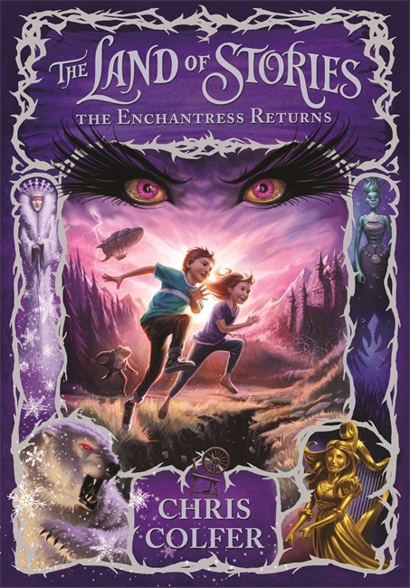 The Land Of Stories- The Enchantress Returns  By Chris Colfer