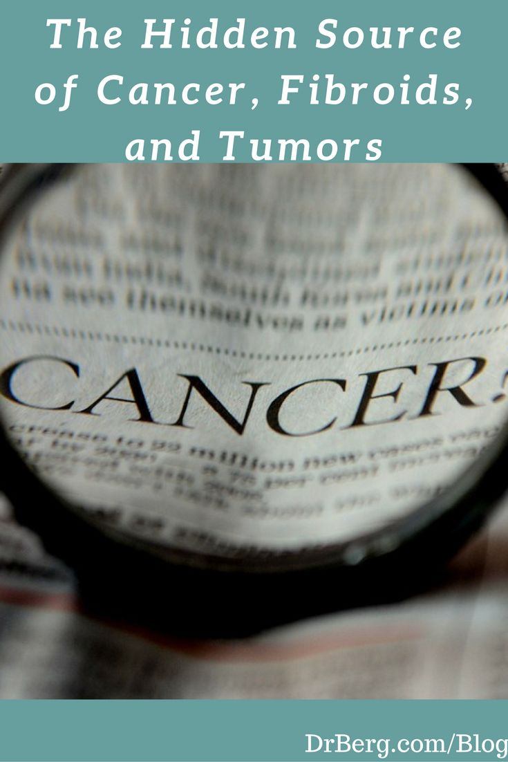 The Hidden Source of Cancer, Fibroids, and Tumors. Very Informative video!  Video: https://www.drberg.com/blog/body-conditions/the-hidden-source-of-cancer-fibroids-and-tumors