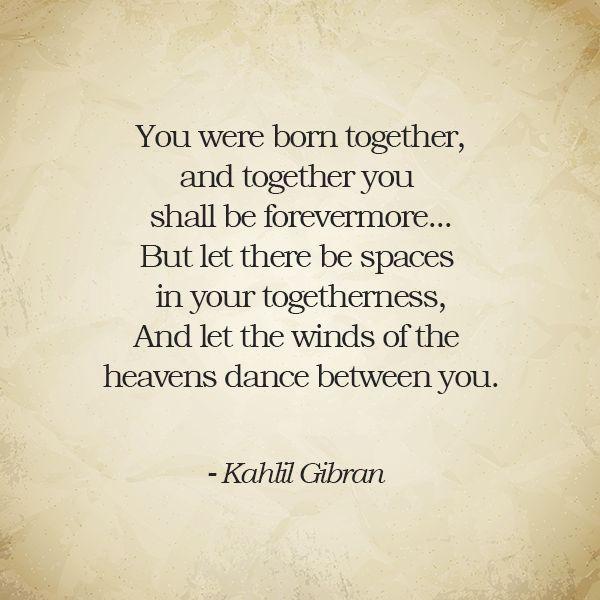 On Marriage, Kahlil Gibran