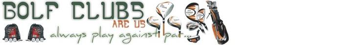 golf,golf clubs,adams golf,cleveland golf,golf equipment,golf shop,ping golf clubs >> Golf Clubs --> http://golfclubsareus.com