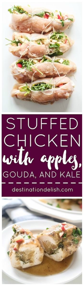 Stuffed Chicken Breasts with Apples, Gouda, and Kale   Destination Delish – stuffed chicken infused with sweet and savory flavor and braised until fork tender