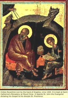 Cretan Byzantine icon by the hand of Angelos, Circa 1400. It is kept at Saint Catherine's Monastery at Mount Sinai. It depicts St. John the Evangelist dictating his Gospel to his disciple. St. Prochorus.