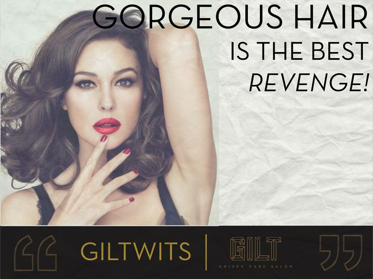 #GILT Salon #GILTWITS #Salon #Quotes Gorgeous hair is the best Revenge - #Hair #Humour #Humor #hotd #Beauty #HairWeekSpecial