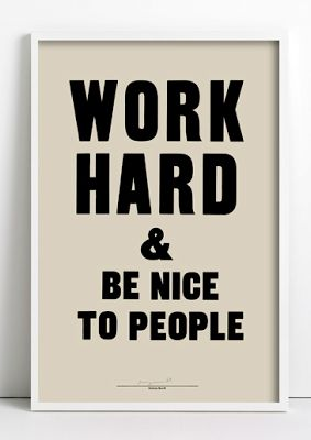 Anthony Burrill Print - Work Hard And Be Nice To People