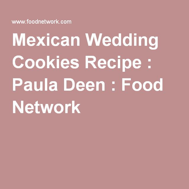 The 25+ best Wedding cookies recipe paula deen ideas on Pinterest ...