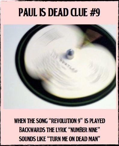 Paul is dead clue #9.