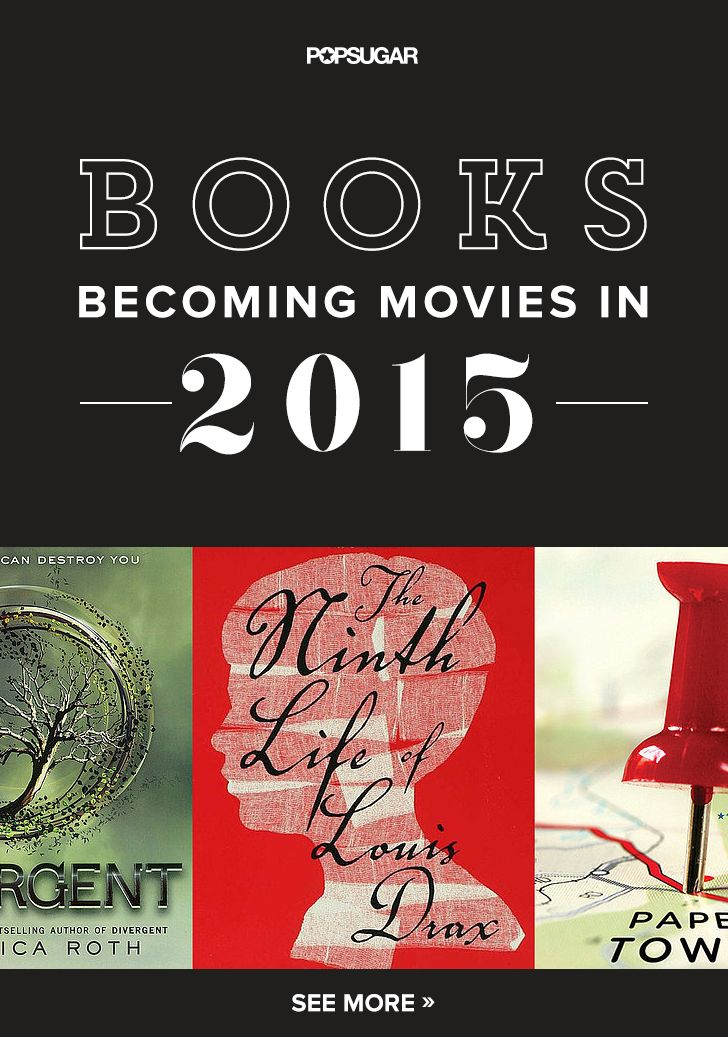 38 Books Becoming 2015 Movies