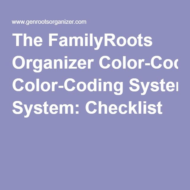 The FamilyRoots Organizer Color-Coding System: Checklist
