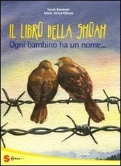 Il grande libro della Shoah. Ogni bambino ha un nome...
