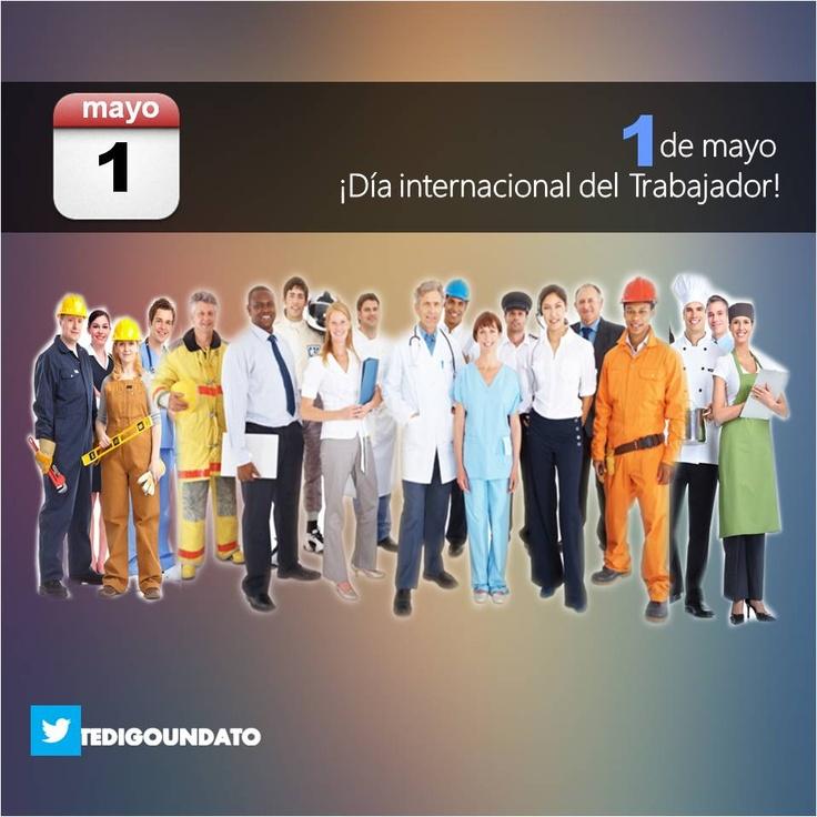 """1 de mayo: """"Día internacional del Trabajador"""""""