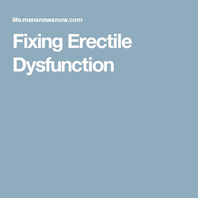 Fixing Erectile Dysfunction