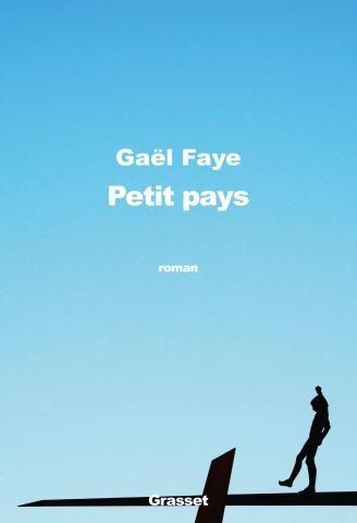 Petit pays Gaël Faye Grasset - Beaucoup de poésie et de beauté dans ces lignes pourtant tristes et graves.