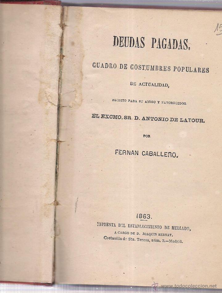 DEUDAS PAGADAS. POR ANTONIO LATOUR. IMPR. MELLADO 1863