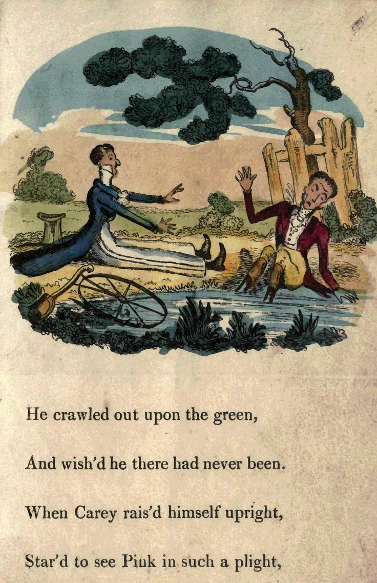 Page 7  He crawled out upon the green, And wished he there had never been. When Carey raised himself upright, Stared to see Pink in such a plight,