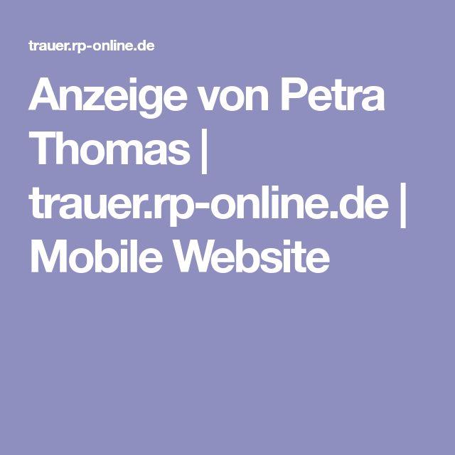 Anzeige von Petra Thomas   trauer.rp-online.de   Mobile Website