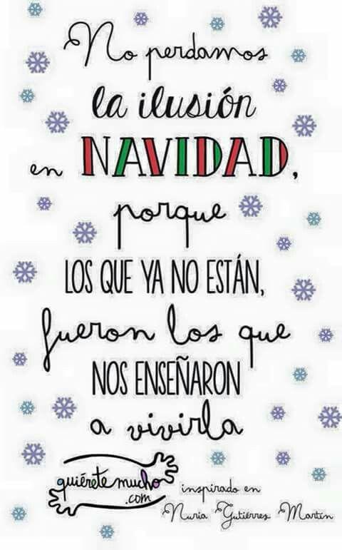 No perdamos la ilusión en Navidad porque los que ya no están,fueron los que nos enseñaron a vivirla