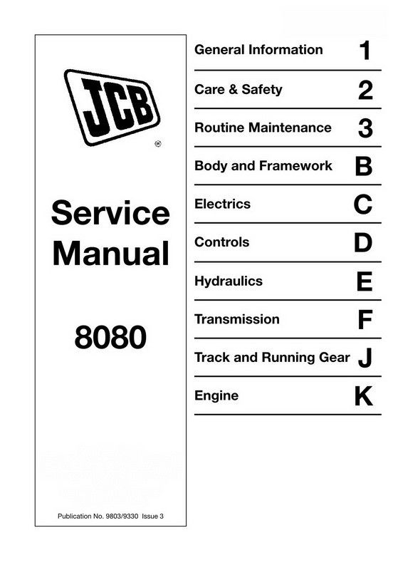 JCB 8080 Midi Excavator Service Manual - 9803/9330-3 ... Jcb Skid Steer Wiring Schematic on jcb sprayer, jcb digger, jcb fastrac, jcb 1cx, jcb loadall, jcb tractors usa, jcb compact track backhoe, jcb excavator, jcb midi backhoe, jcb india, jcb cab, jcb mini backhoe, jcb farm tractor, jcb 260t specs, jcb snow plow, jcb truck, jcb loader, jcb generator, jcb logo,