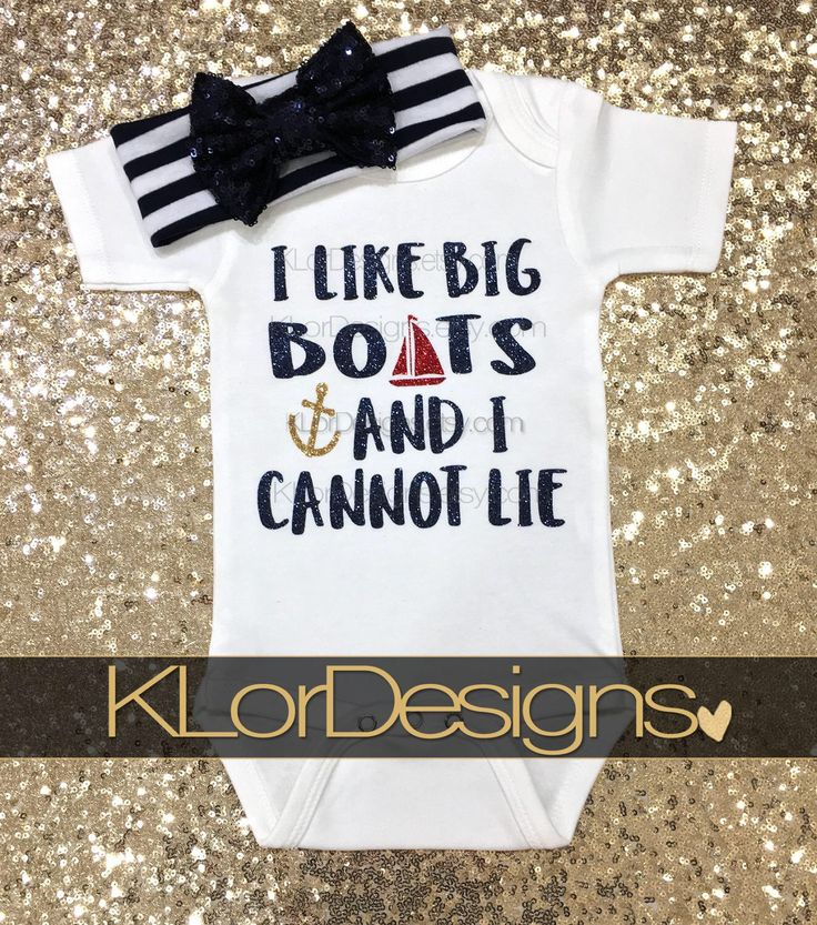 Summer Baby Onesie, Nautical Baby Shower, Baby Girl Onesie, I Like Big Boats