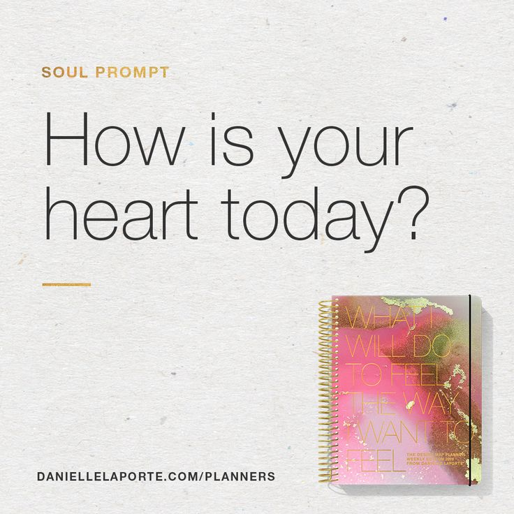 How is your heart today?  This Soul Prompt lives on the pages of the #DesireMap Daily Planner — and it's only available for 2018. SOUL PROMPTS are unique questions that can open your mind, soothe your soul, and give you space to think about how you want to change your life.  Get your Desire Map Planner — and answer every Soul Prompt. Details here: