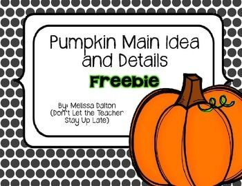 FREE. Students match three supporting details (leaves) to the correct main idea (pumpkin). Cute way to incorporate literacy into your Halloween and Fall lesson plans. Download at: https://www.teacherspayteachers.com/Product/Fall-Pumpkins-Main-Idea-and-Supporting-Details-346626