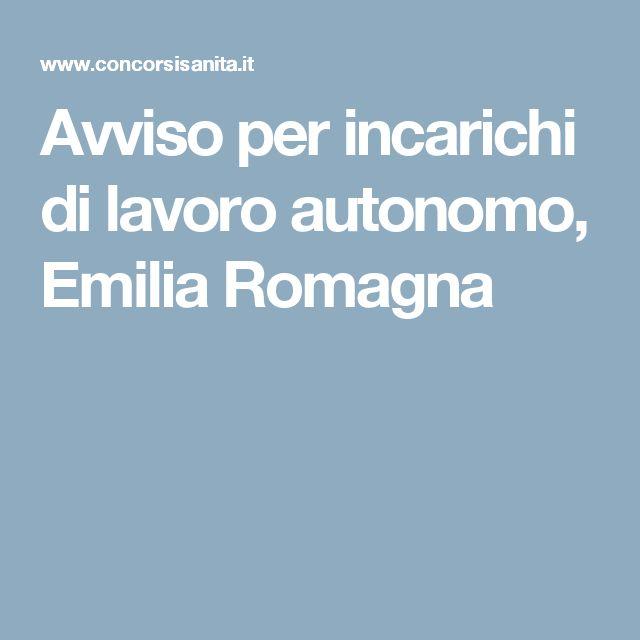 Avviso per incarichi di lavoro autonomo, Emilia Romagna