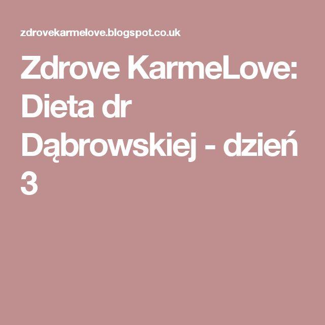 Zdrove KarmeLove: Dieta dr Dąbrowskiej - dzień 3