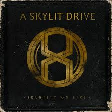MY MUSIC ALBUM: A Skylit Drive - Identity on Fire (2011)