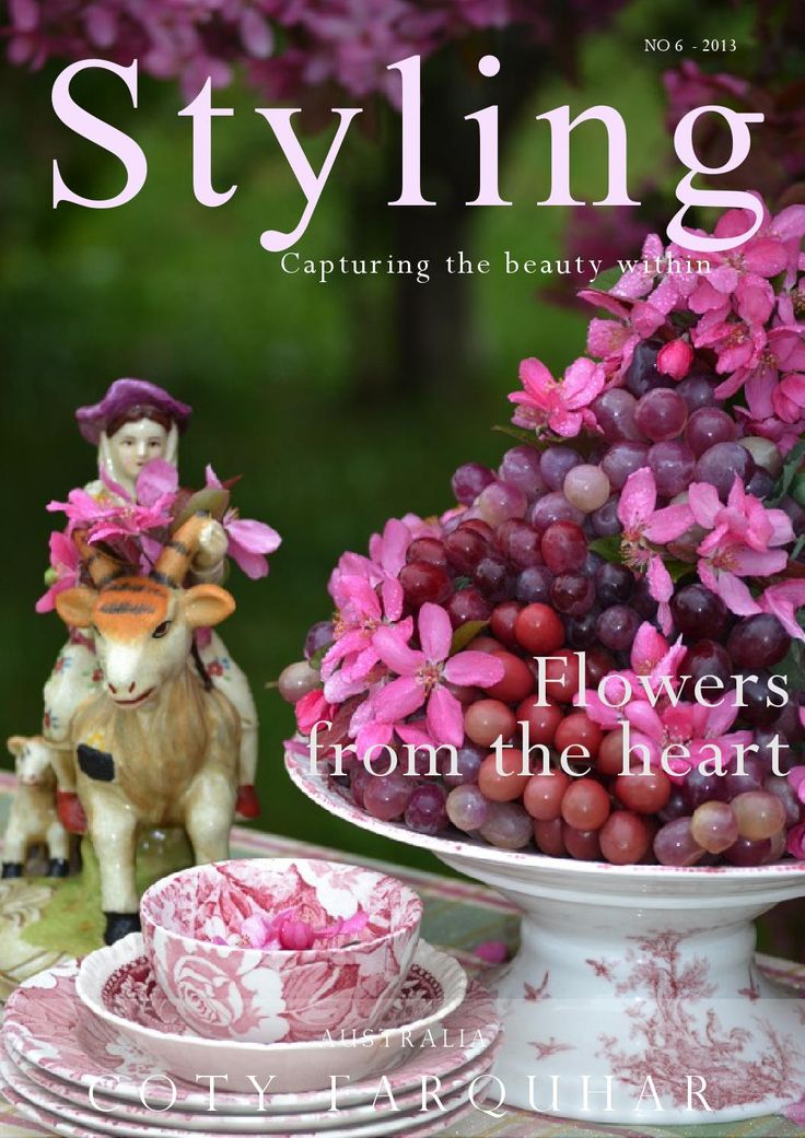 Styling magazine by Coty Farquhar, Flowers from the Heart.  The Southern Highlands of NSW, Australia