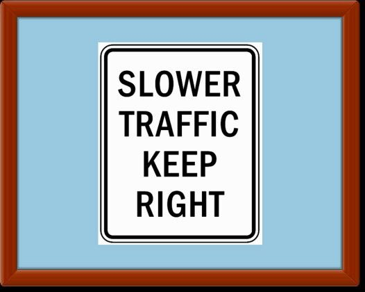 How best to educate the public as to the importance of the Slower Traffic Keep Right laws in respect to public safety? Slower Traffic Keep Right is the law in most states. Failure to keep right has a negative effect on traffic safety, traffic congestion, emergency response, aggressive driving, air pollution, fuel consumption, direct and indirect medical costs and much more.  There are many traffic safety laws, Slower Traffic Keep Right may be the most important. Not only is it a law, but…