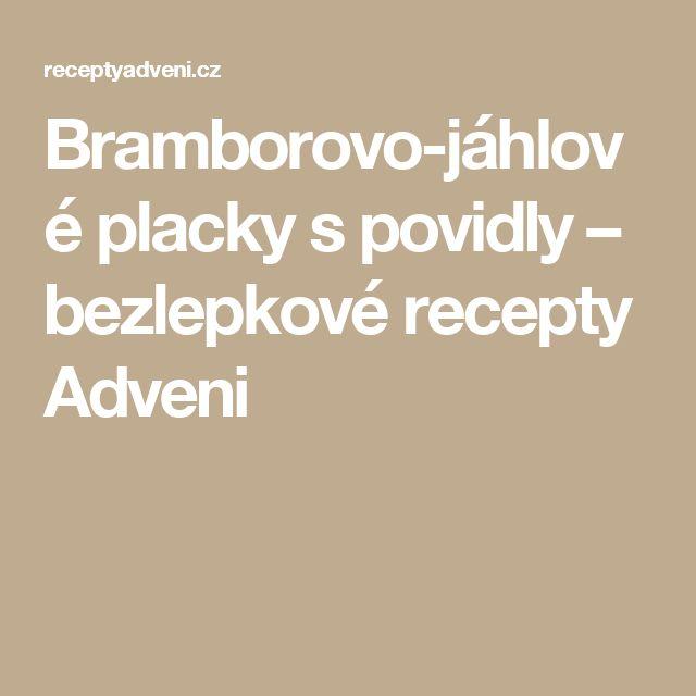 Bramborovo-jáhlové placky s povidly – bezlepkové recepty Adveni