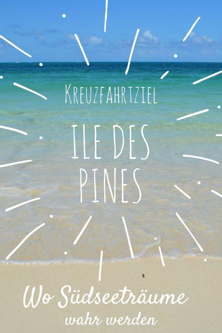 Tipps und Inspirationen für eure nächste Kreuzfahrt zur Isle des Pines, Neukaledonien. Ein Südsee-Traumziel wie aus dem Bilderbuch. #neukaledonien #isleofpines #reiseblog #kreuzfahrt #suedsee #südsee #reisefotografie