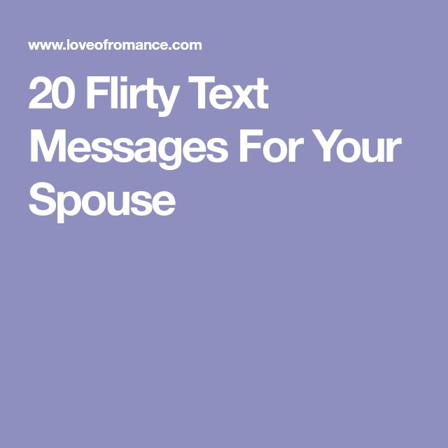 1000 Flirty Quotes For Her On Pinterest: Best 25+ Flirty Text Messages Ideas On Pinterest