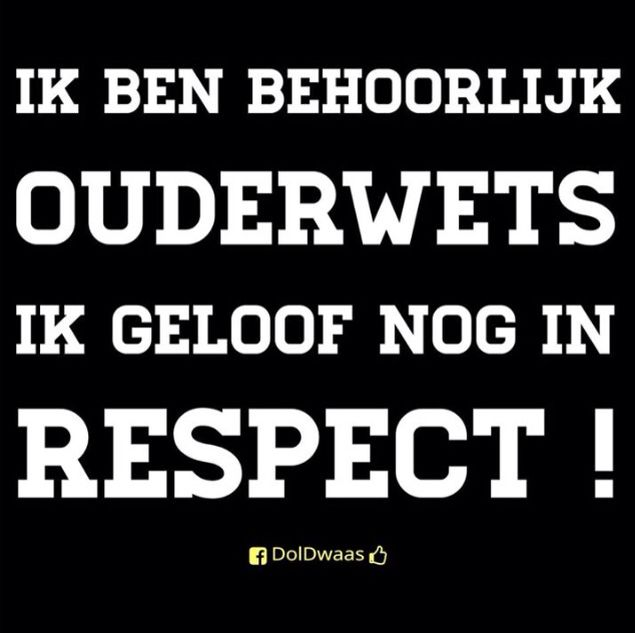 Ouderwets respect