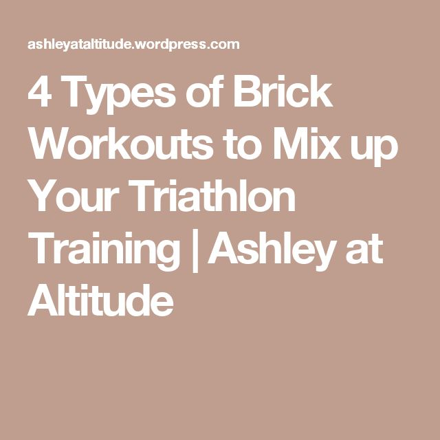 4 Types of Brick Workouts to Mix up Your Triathlon Training | Ashley at Altitude